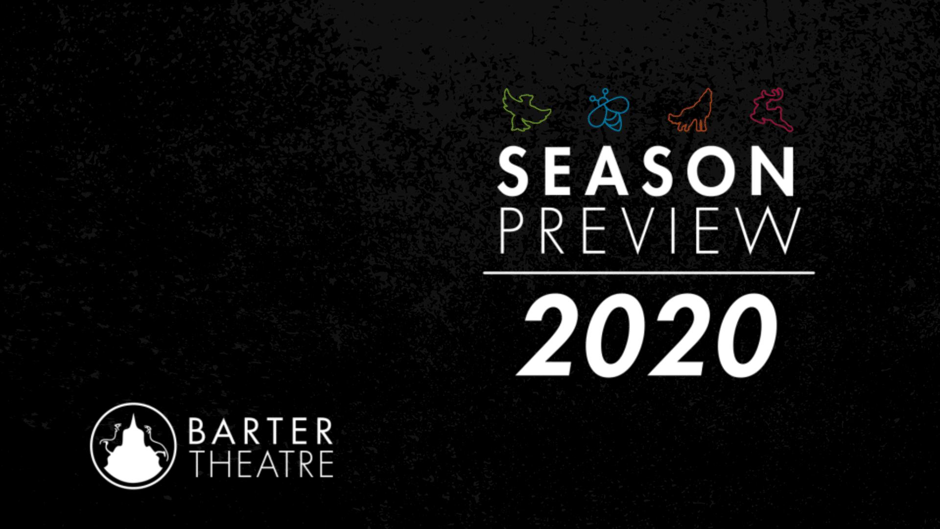 Barter Theatre Season Preview 2020