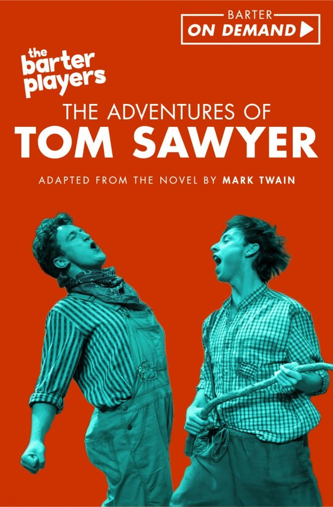 The Barter Players The Adventures of Tom Sawyer On Demand Poster